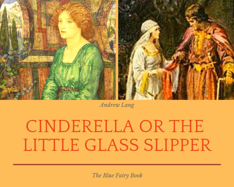A Cinderella with a Sense of Humor: The Little GlassSlipper